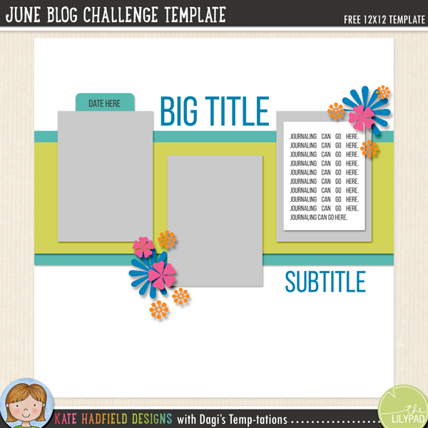 June Blog Challenge FREE digital scrapbooking template / scrapbook sketch from Kate Hadfield Designs