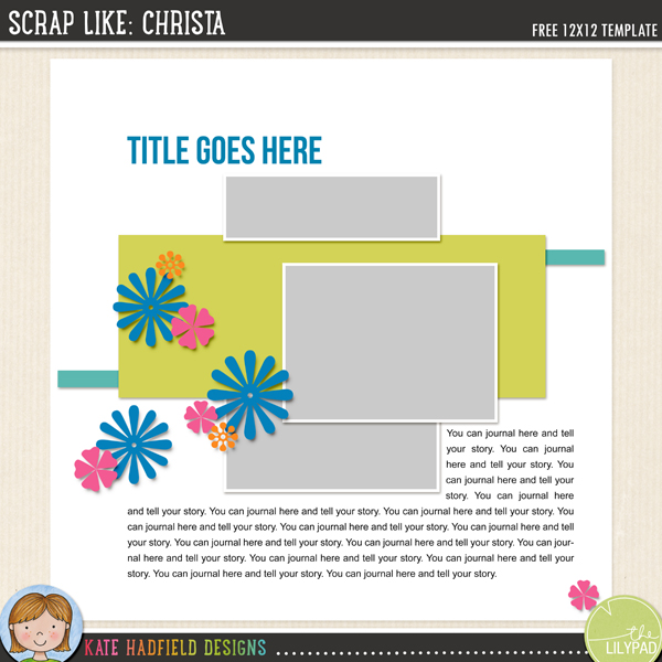 """Scrap Like: Christa"" FREE digital scrapbooking template / scrapbook sketch from Kate Hadfield Designs"