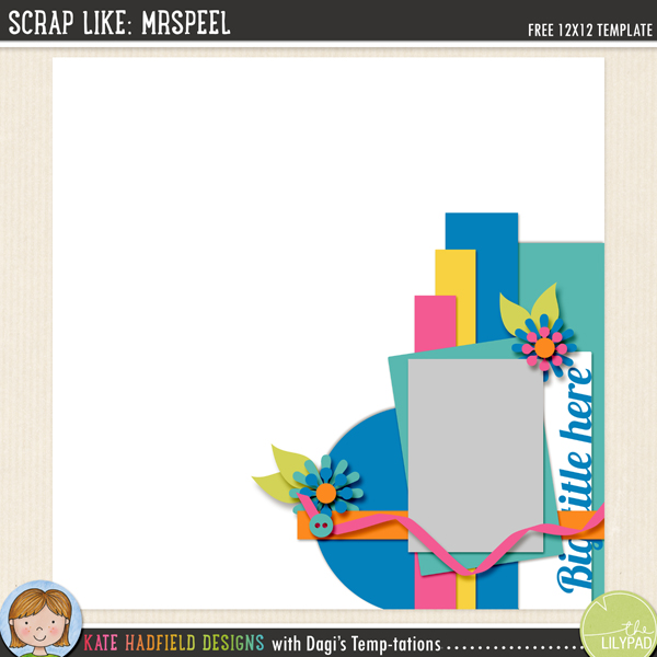 """Scrap Like: MrsPeel"" FREE digital scrapbooking template / scrapbook sketch from Kate Hadfield Designs"