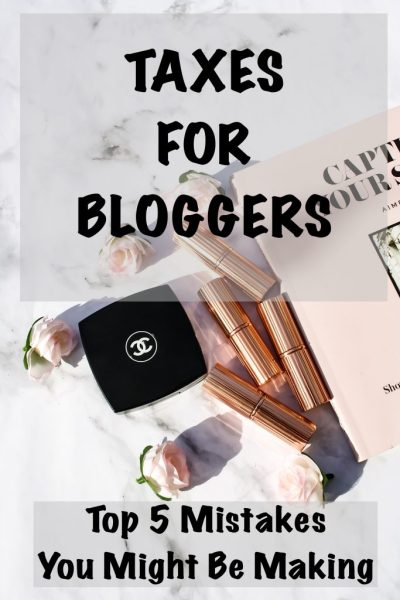 TAXES FOR BLOGGERS | TOP 5 MISTAKES YOU MIGHT BE MAKING | KATE LOVES MAKEUP