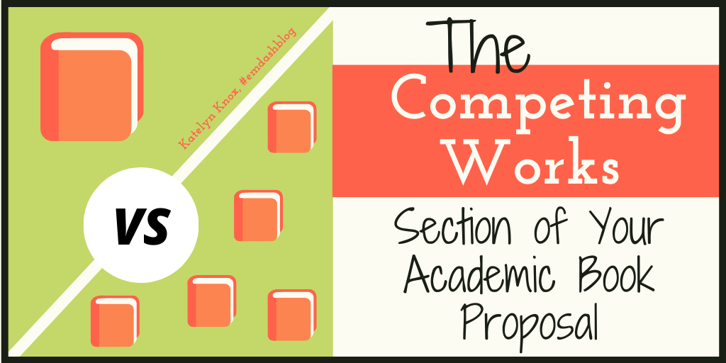 Competing Works Section Academic Book Proposal