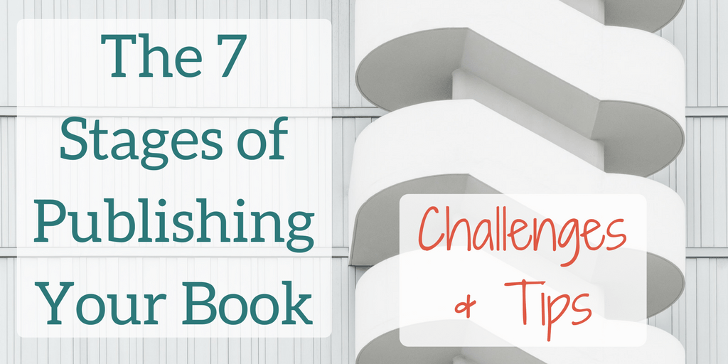 The 7 Stages of Publishing Your First Academic Book, Challenges & Tips