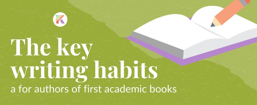 Writing habits for academic authors