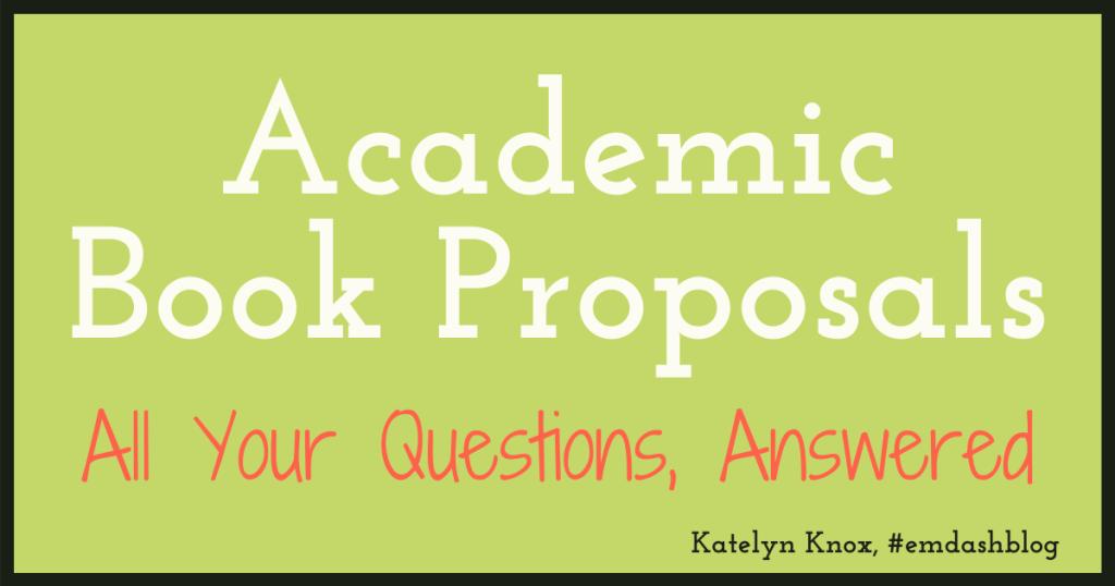 Academic Book Proposals FAQ