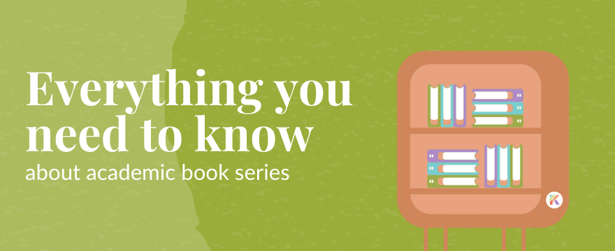 Academic Book Series: All Your Questions, Answered