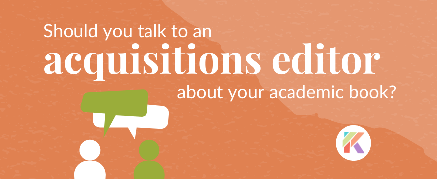 Should You Talk to an Acquisitions Editor at a Conference? What to Consider.