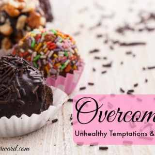 Overcoming Unhealthy Temptations and Cravings