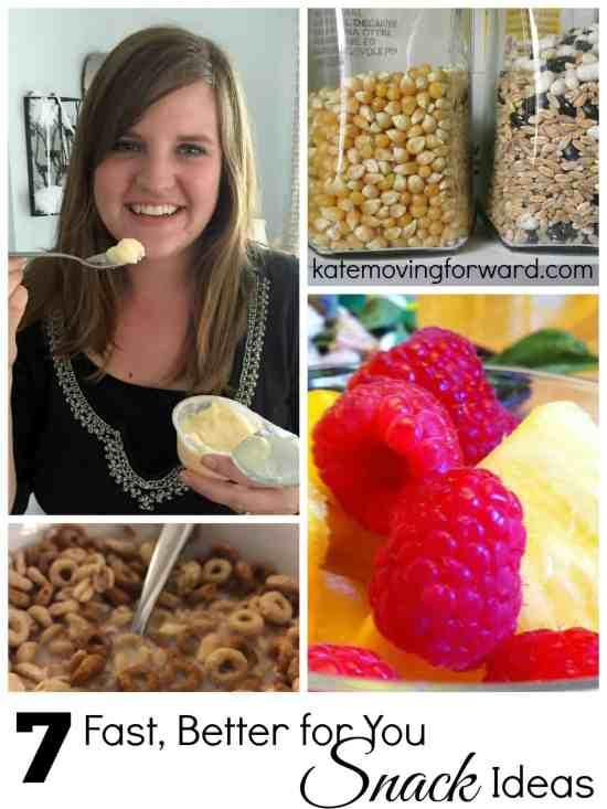 7 Fast Better Snack Ideas
