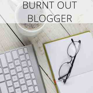 Help for the Burnt Out Blogger