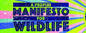 People's manifesto for wildlife banner