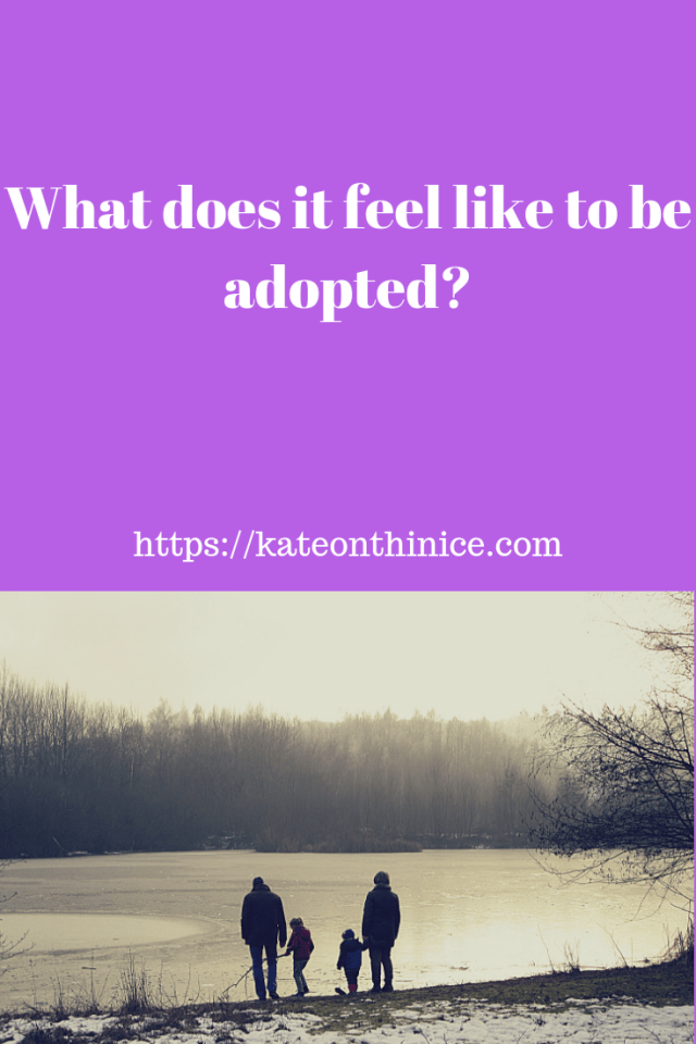 What Does It Feel LIke To Be Adopted?