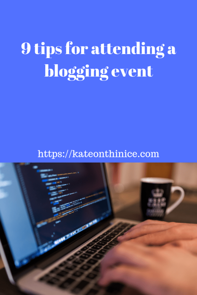9 Tips For Attending A Blogging Event