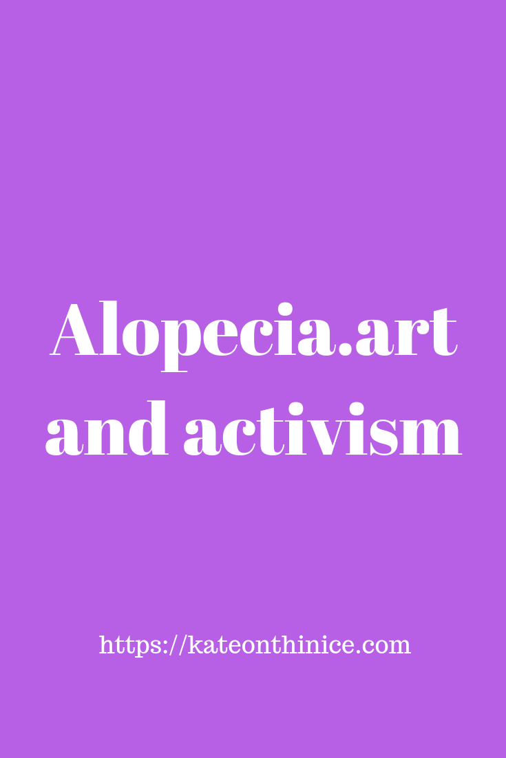 Alopecia, Art And Activism