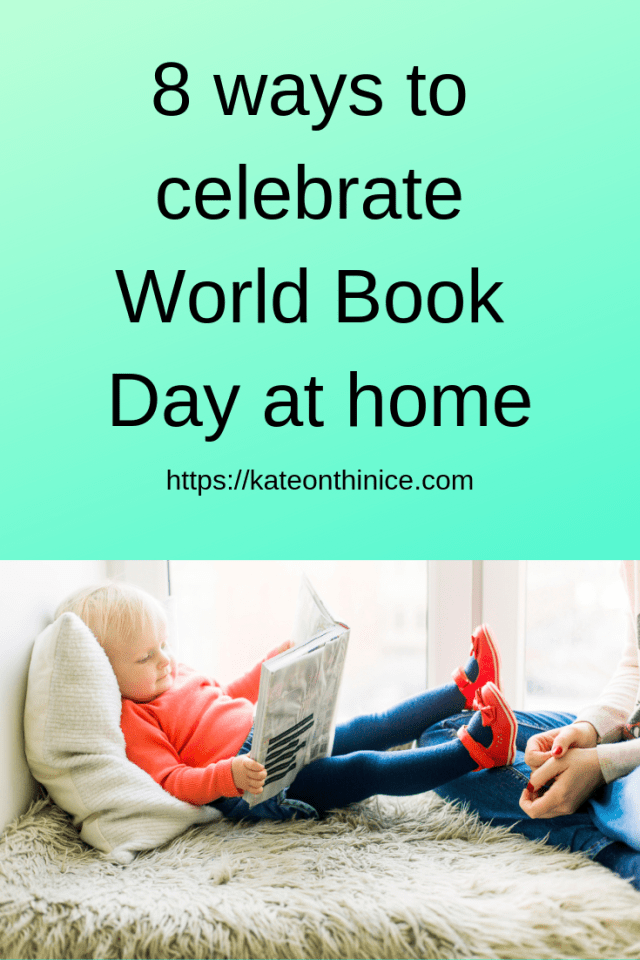 Ways To Celebrate World Book Day At Home