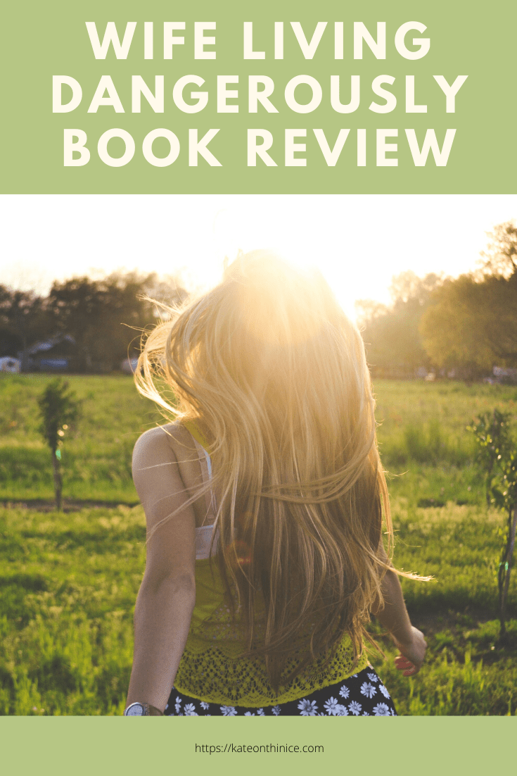 Wife Living Dangerously Book Review