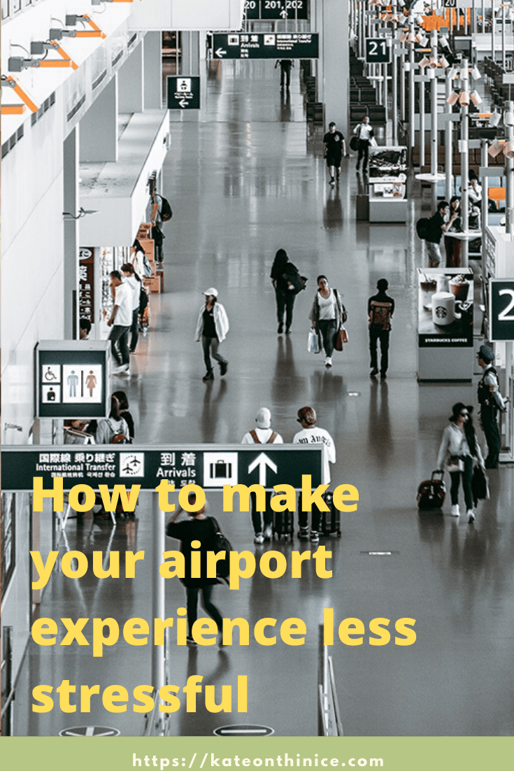 How To Make Your Airport Experience Less Stressful