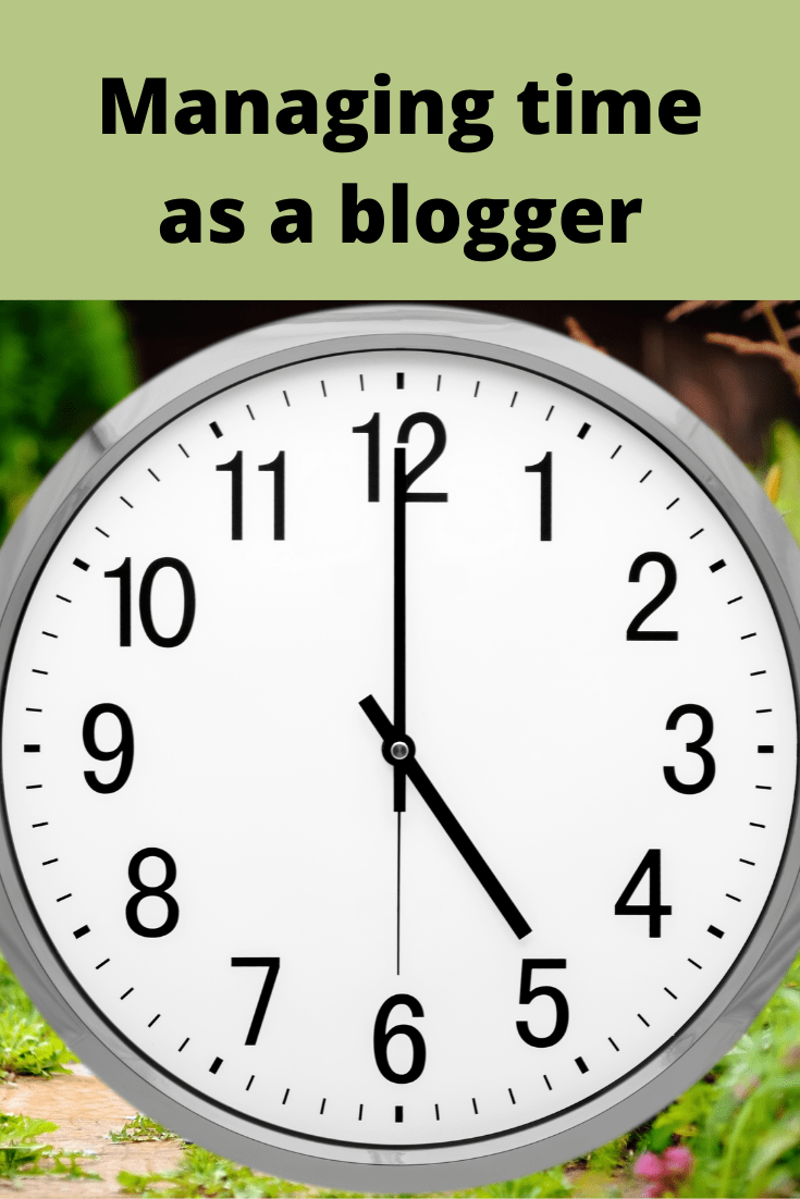 Managing Time As A Blogger