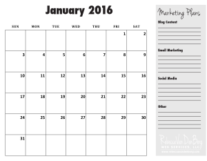Others are pretty mundane like this: ( https://www.rebeccavandenberg.com/wp-content/uploads/2015/10/Monthly-Planning-Calendar-2016-JAN-300x233.png?908abc )