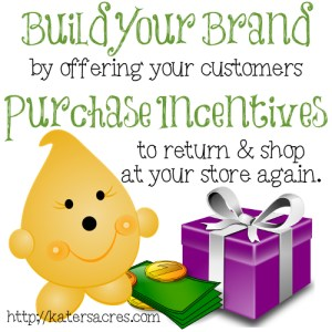 Build Your Brand on Etsy Using Purchase Incentives on https://katersacres.com