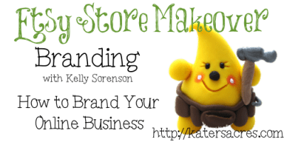 Etsy Shop Makeover Series: Branding with Kelly Sorenson on KatersAcres Blog https://katersacres.com