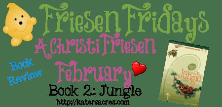 Friesen Fridays - Book 2 JUNGLE Overview & Monthly Plan on KatersAcres Blog https://katersacres.com