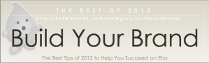 Best of 2012 Build Your Brand Series eBook by KatersAcres Marketing https://katersacres.com