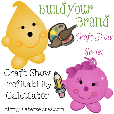Build Your Brand Craft Show Series - Profitability Calculator by KatersAcres