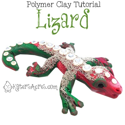 Polymer Clay Lizard Tutorial - A Project for the 2013 Friesen Project with Christi Friesen & KatersAcres