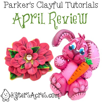 Parker's Clayful Tutorials, April 2014 Review by KatersAcres