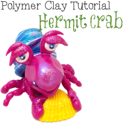 Polymer Clay Hermit Crab Tutorial by KatersAcres