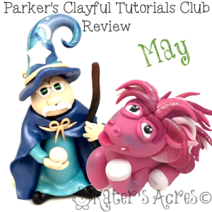 Parker's Clayful Tutorial Club - May 2015 Monthly Review | Polymer clay whimsical tutorials club membership