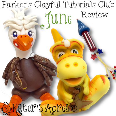Parker's Clayful Tutorial Club - June 2015 Monthly Review | Polymer clay whimsical tutorials club membership