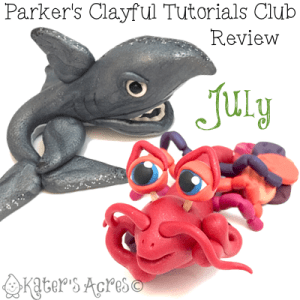 Parker's Clayful Tutorial Club - July 2015 Monthly Review   Click to see how you can save on PDF instant download whimsical tutorials