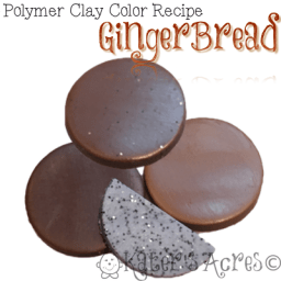 Polymer Clay Color Recipe GINGERBREAD by KatersAcres