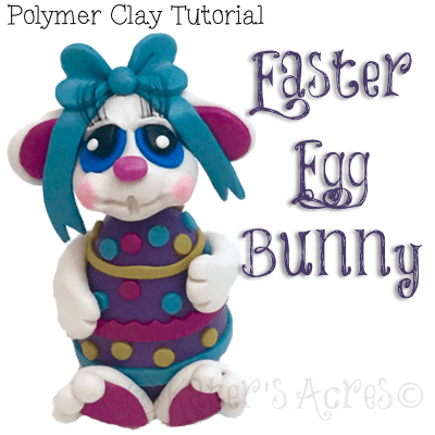 Polymer Clay Easter Egg Bunny Tutorial by KatersAcres