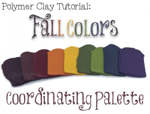 Fall 2017 Color Palette for Polymer Clay by KatersAcres | CLICK for all 9 Colors