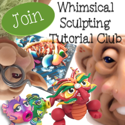 Whimsical Sculpting Tutorial Club