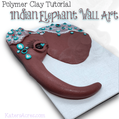 Indian Elephant Wall Art Polymer Clay Tutorial by KatersAcres copy