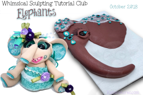 WSTC Polymer Clay Tutorials OCT 2018 ELEPHANTS by KatersAcres