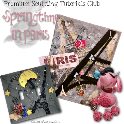 Whimsical Sculpting Tutorials CLUB - PREMIUM - Springtime in Paris