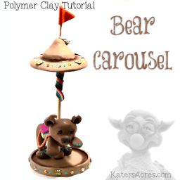 Polymer Clay BEAR CAROUSEL Tutorial by KatersAcres