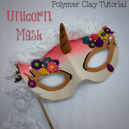 Unicorn Mask Polymer Clay Tutorial by KatersAcres