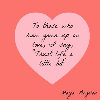 Maya Angelou quote about love