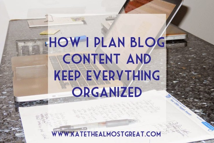 Plan Blog Content Kate the (Almost) Great