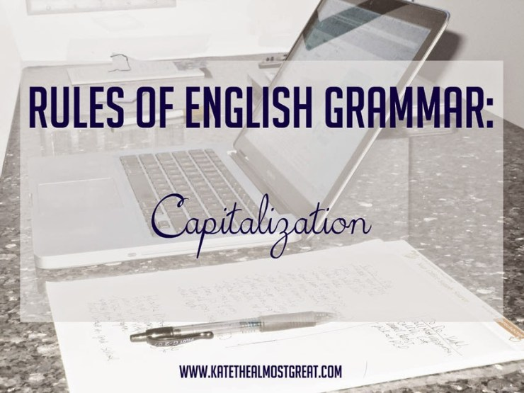 Rules of English Grammar: Capitalization
