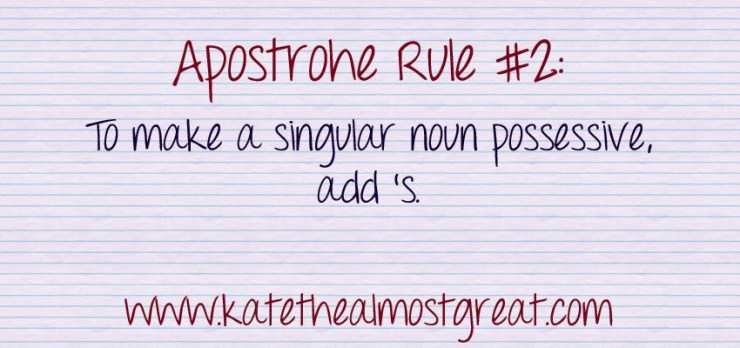 Proper use of apostrophes - Kate the (Almost) Great