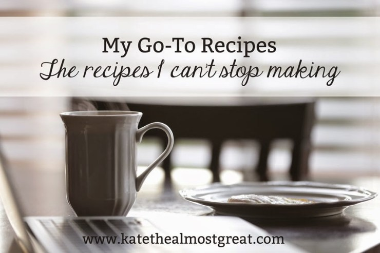 Healthy and Delicious Recipes - Kate the (Almost) Great