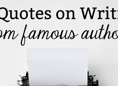 10 quotes on writing from famous authors