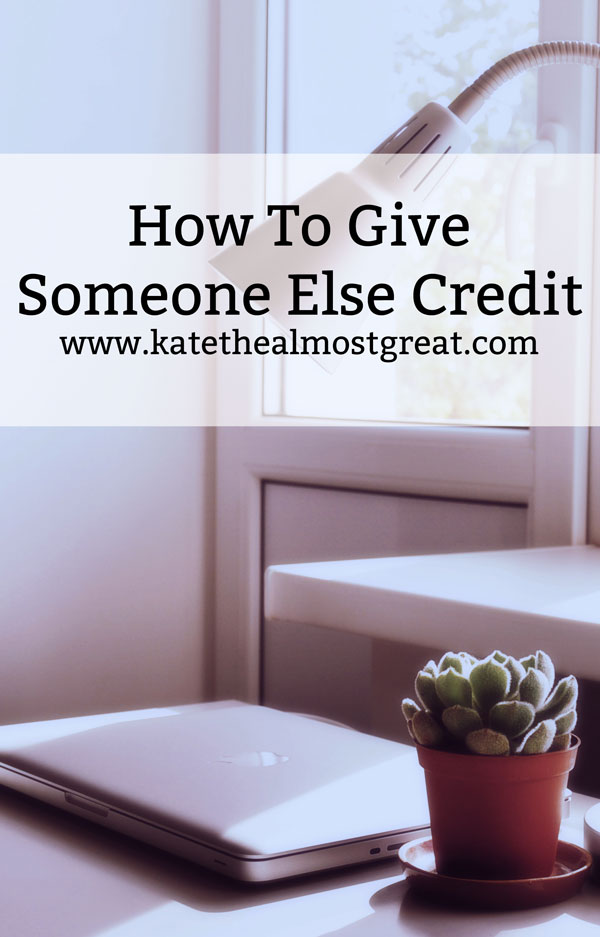 How To Credit Someone Else