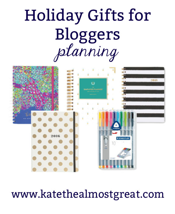 Best Gifts for Bloggers: Planning